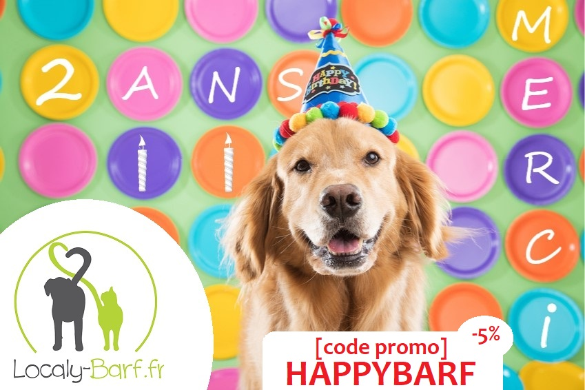 Anniversaire LOCALY BARF 2 ANS