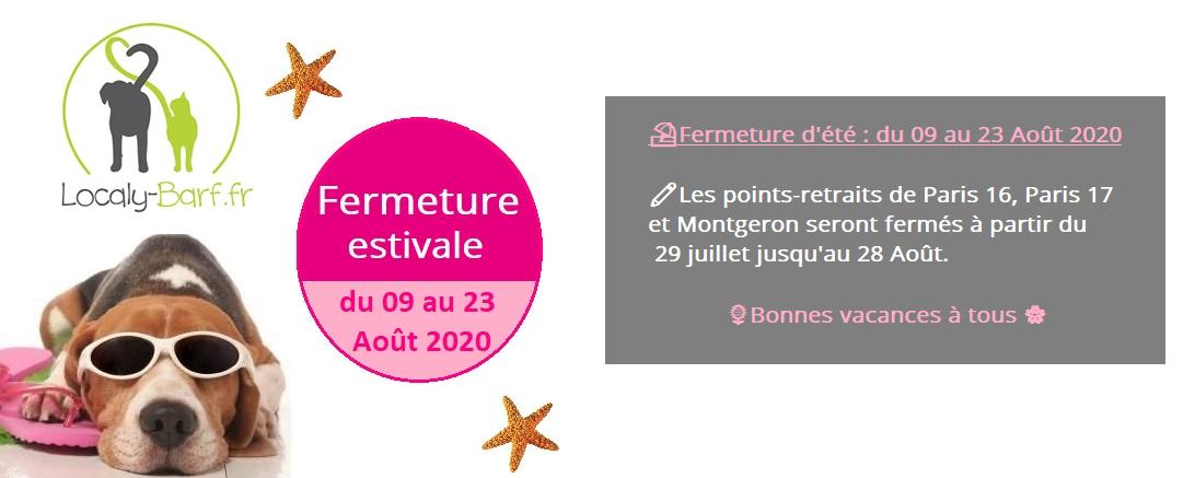 Fermeture estivale Localy BARF 2020